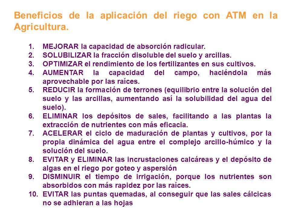 Beneficios de la aplicación del riego con ATM en la Agricultura.