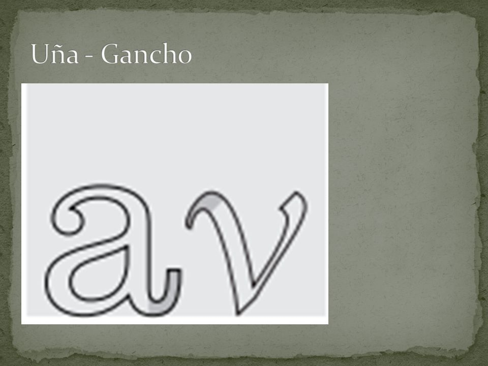 Uña - Gancho