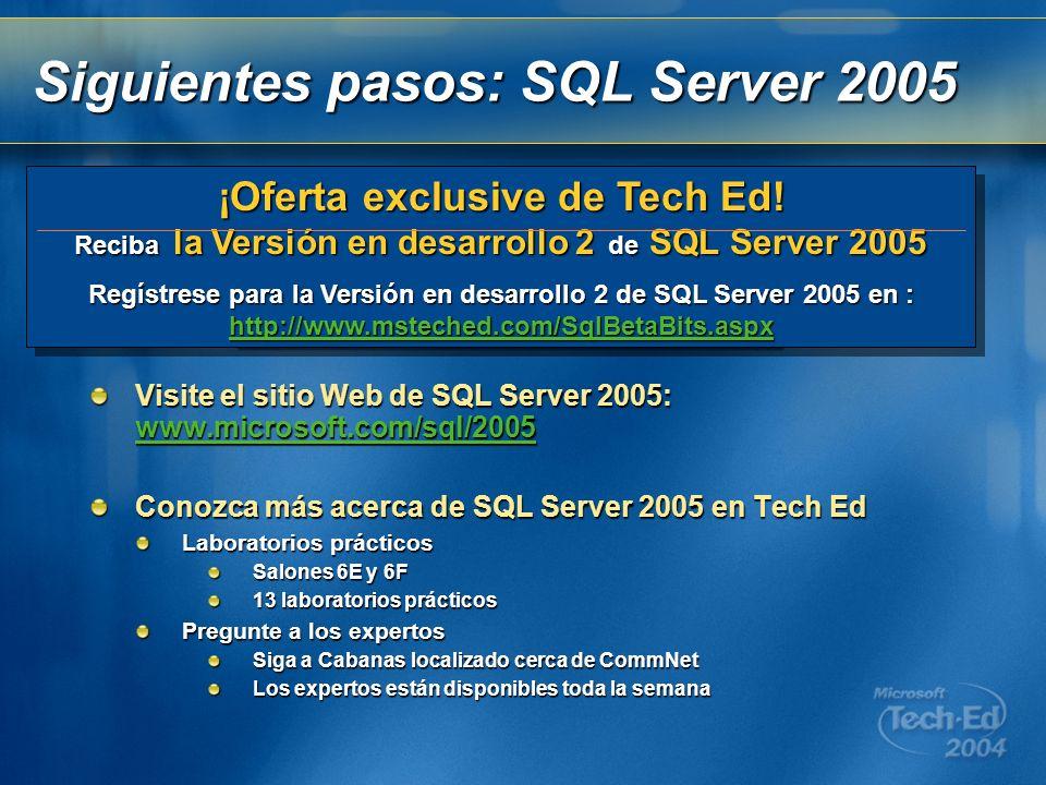 Siguientes pasos: SQL Server 2005