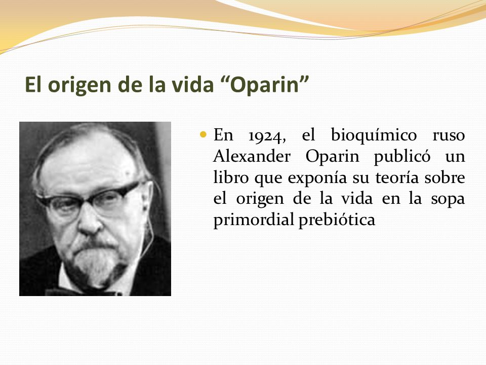 El origen de la vida Oparin
