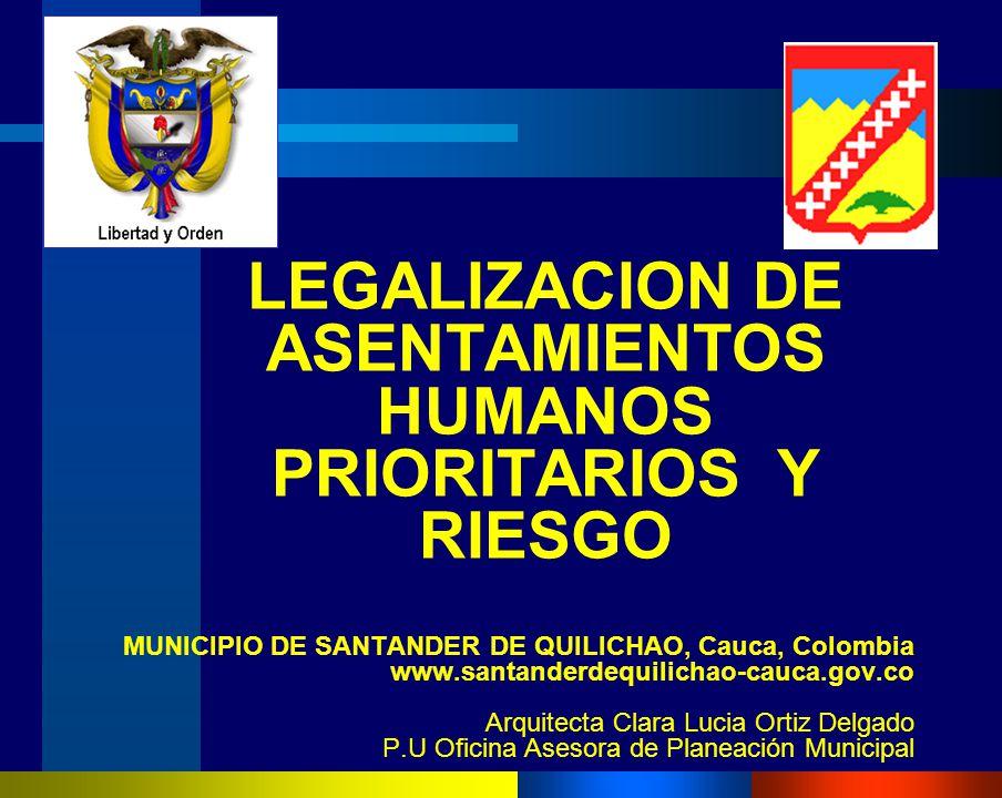 LEGALIZACION DE ASENTAMIENTOS HUMANOS PRIORITARIOS Y RIESGO