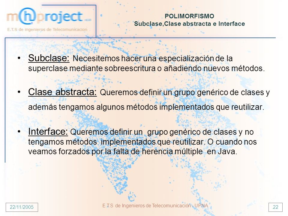 POLIMORFISMO Subclase,Clase abstracta e Interface