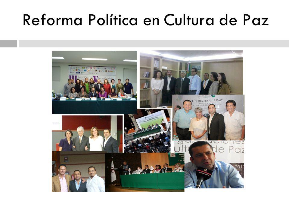 Reforma Política en Cultura de Paz