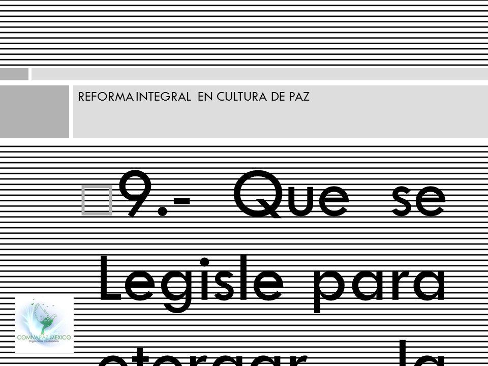 REFORMA INTEGRAL EN CULTURA DE PAZ