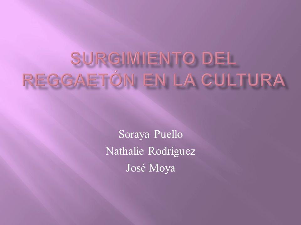 Surgimiento del Reggaetón en la Cultura