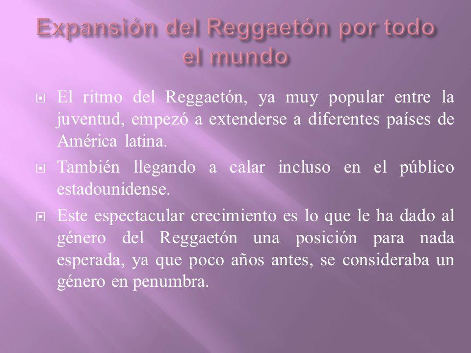 Expansión del Reggaetón por todo el mundo