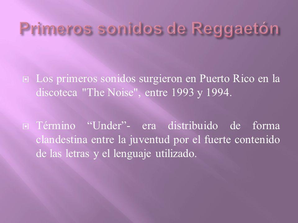 Primeros sonidos de Reggaetón