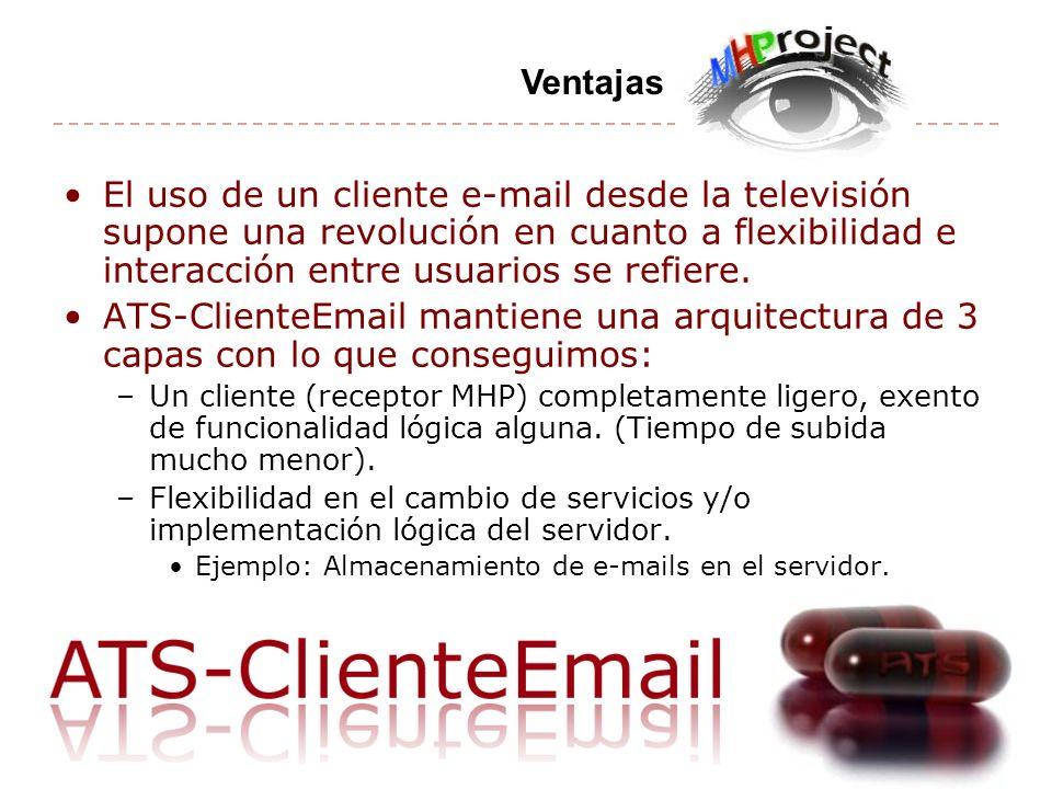 Ventajas El uso de un cliente e-mail desde la televisión supone una revolución en cuanto a flexibilidad e interacción entre usuarios se refiere.