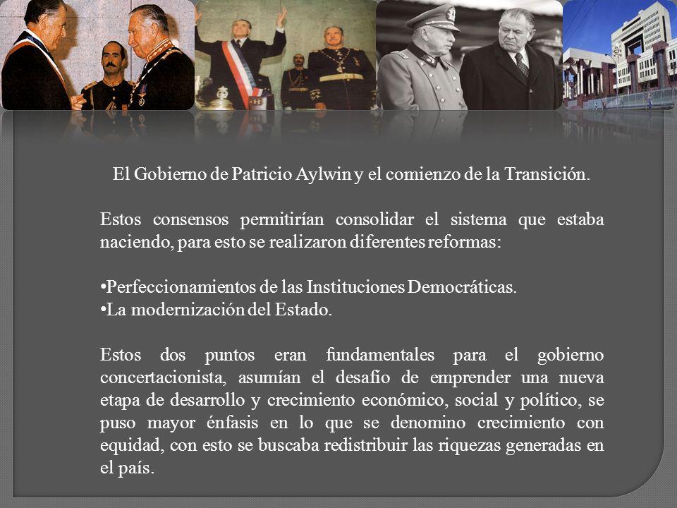 El Gobierno de Patricio Aylwin y el comienzo de la Transición.
