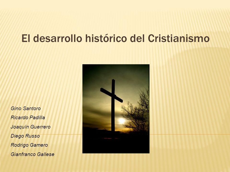 El desarrollo histórico del Cristianismo