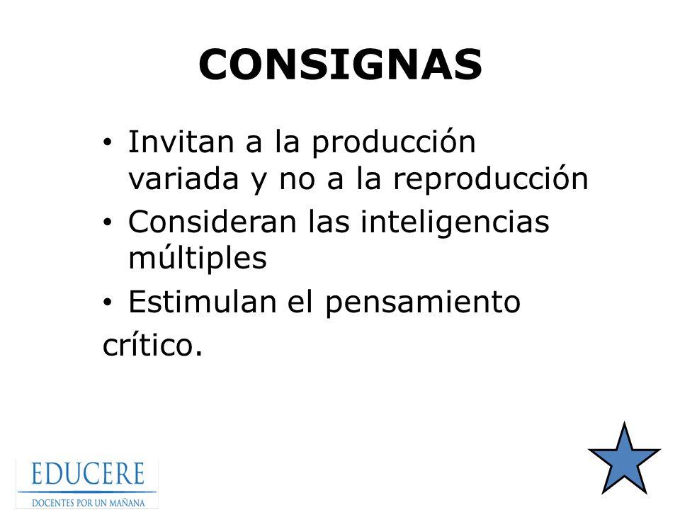 CONSIGNAS Invitan a la producción variada y no a la reproducción