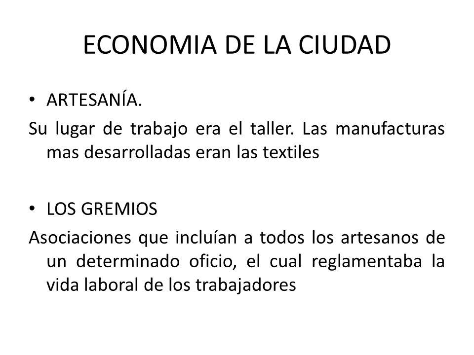 ECONOMIA DE LA CIUDAD ARTESANÍA.