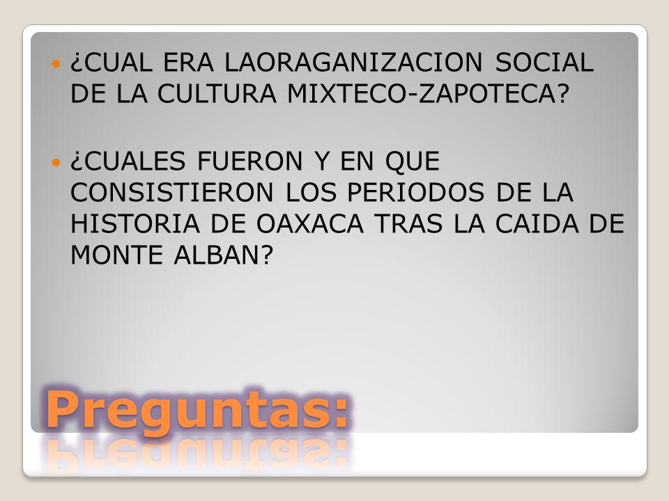 ¿CUAL ERA LAORAGANIZACION SOCIAL DE LA CULTURA MIXTECO-ZAPOTECA