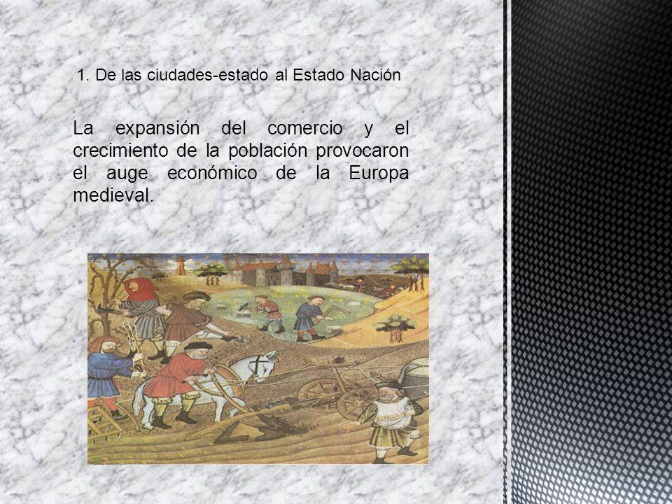 La expansión del comercio y el crecimiento de la población provocaron el auge económico de la Europa medieval.