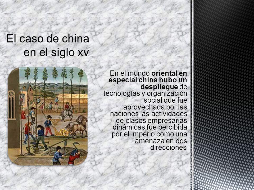 El caso de china en el siglo xv