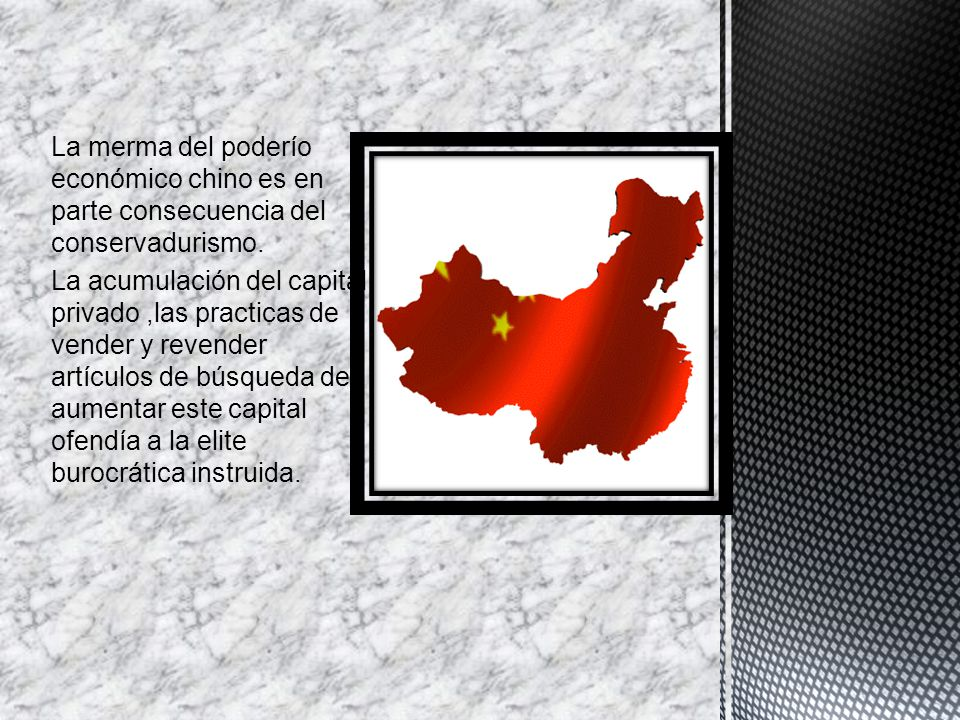 La merma del poderío económico chino es en parte consecuencia del conservadurismo.