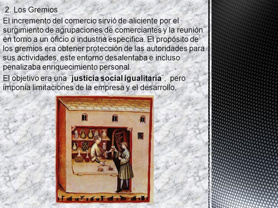 2. Los Gremios