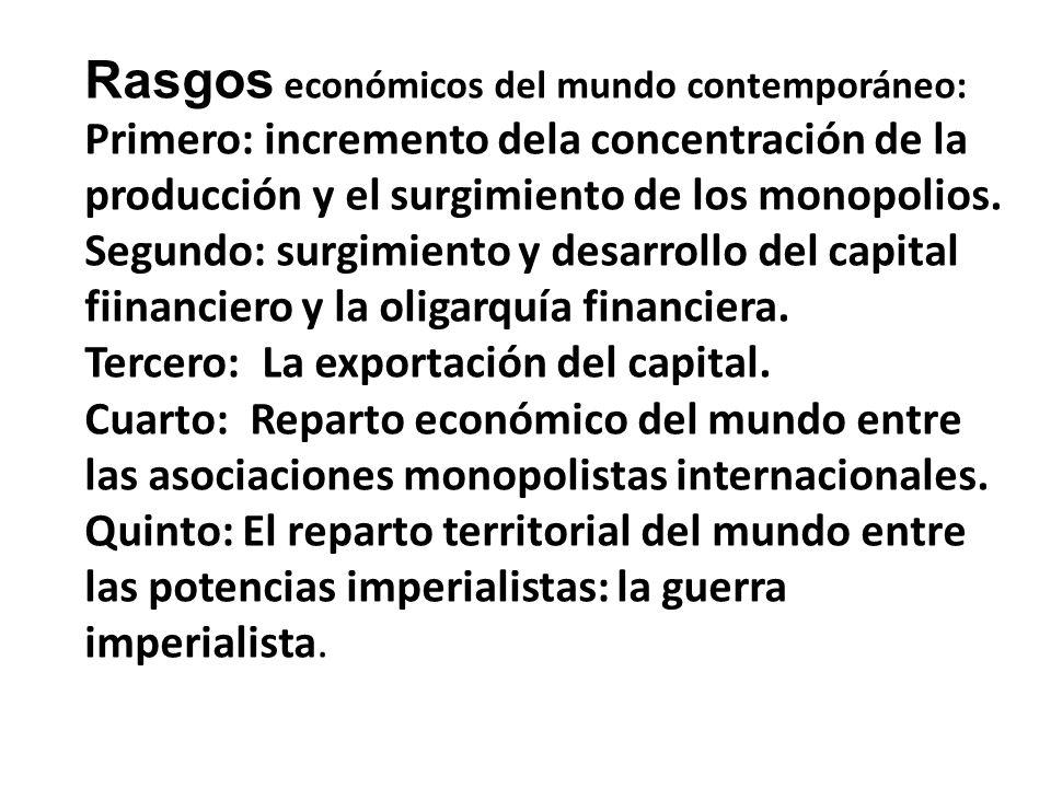 Rasgos económicos del mundo contemporáneo: