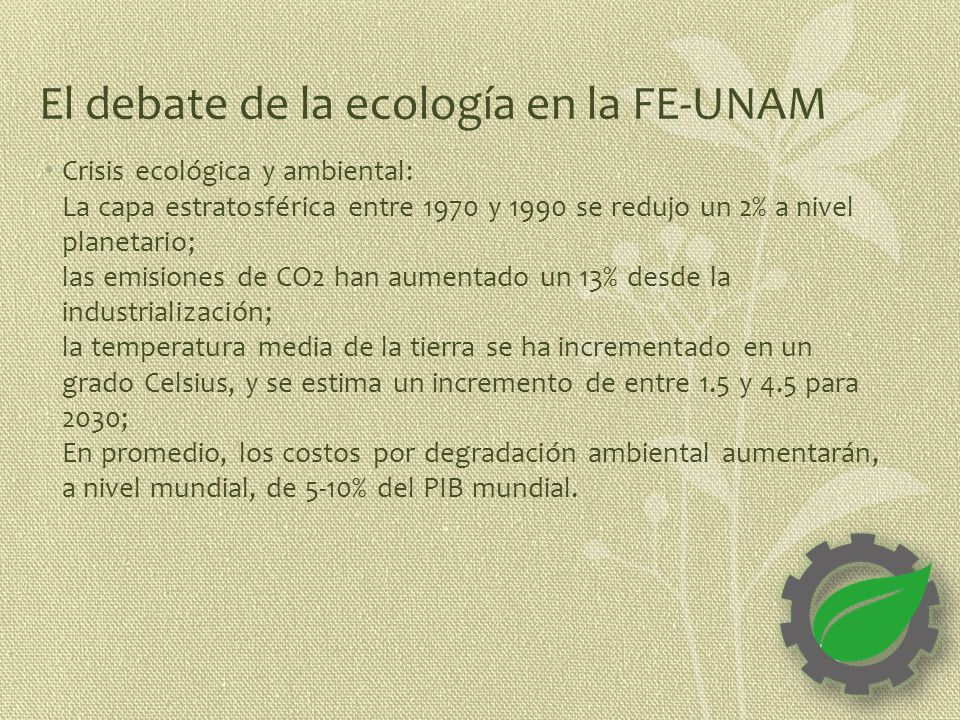 El debate de la ecología en la FE-UNAM