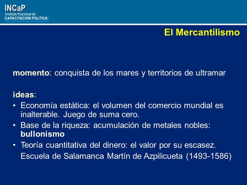 El Mercantilismo INCaP