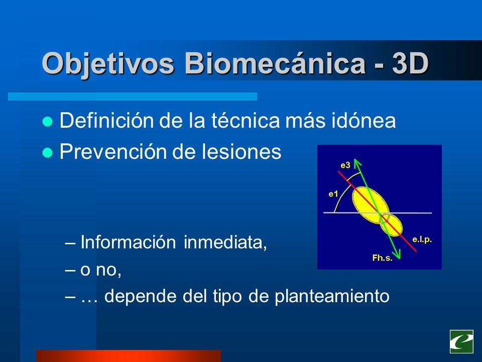 Objetivos Biomecánica - 3D