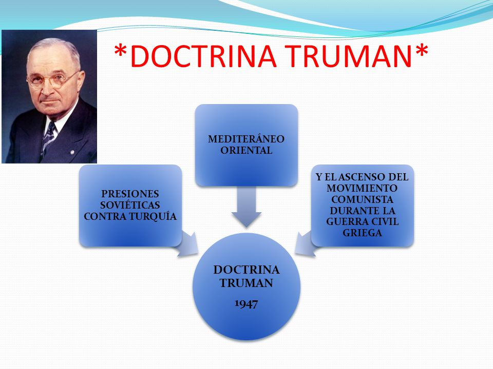 *DOCTRINA TRUMAN* DOCTRINA TRUMAN 1947
