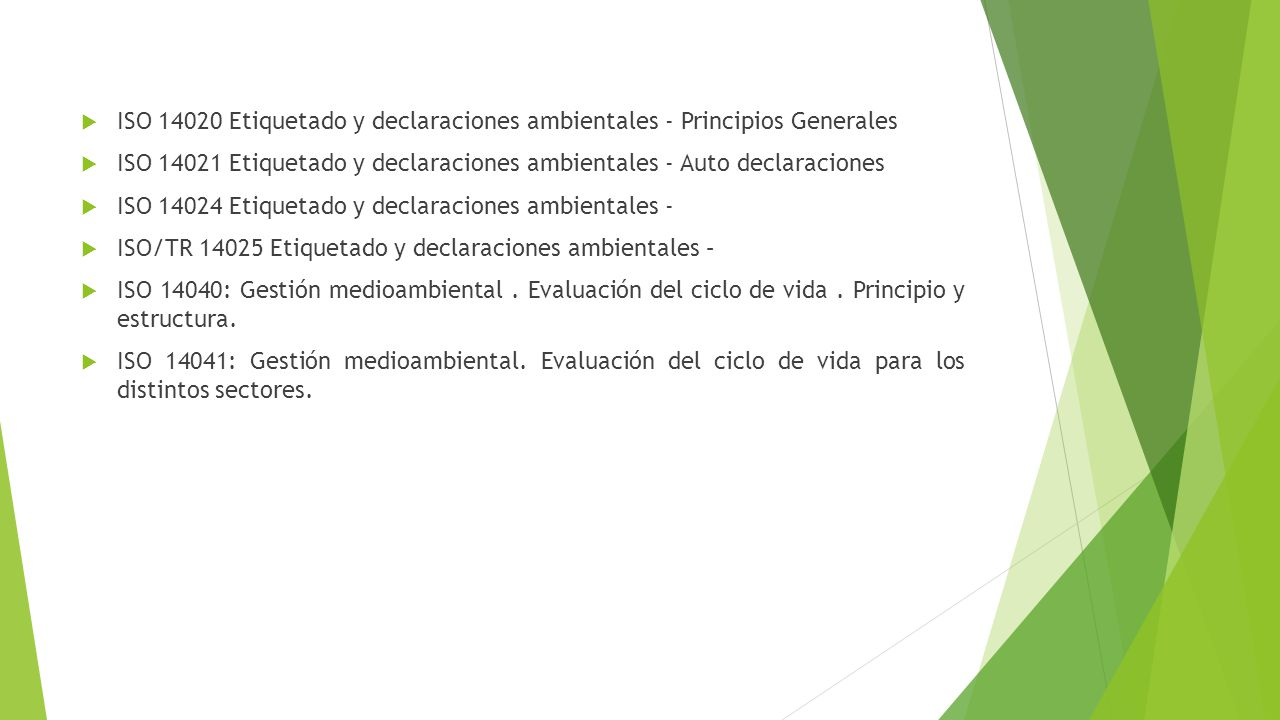 ISO 14020 Etiquetado y declaraciones ambientales - Principios Generales