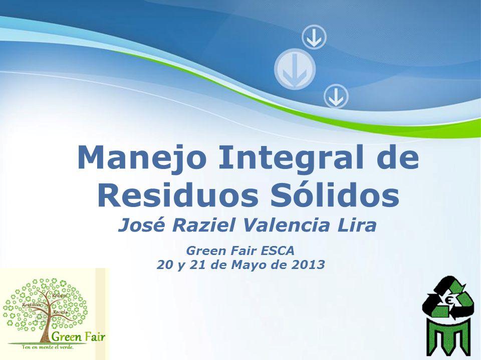 Manejo Integral de Residuos Sólidos José Raziel Valencia Lira