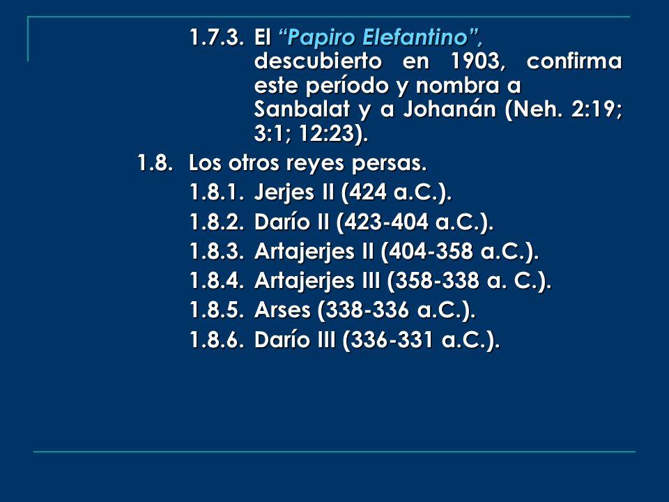 1. 7. 3. El Papiro Elefantino ,. descubierto en 1903, confirma