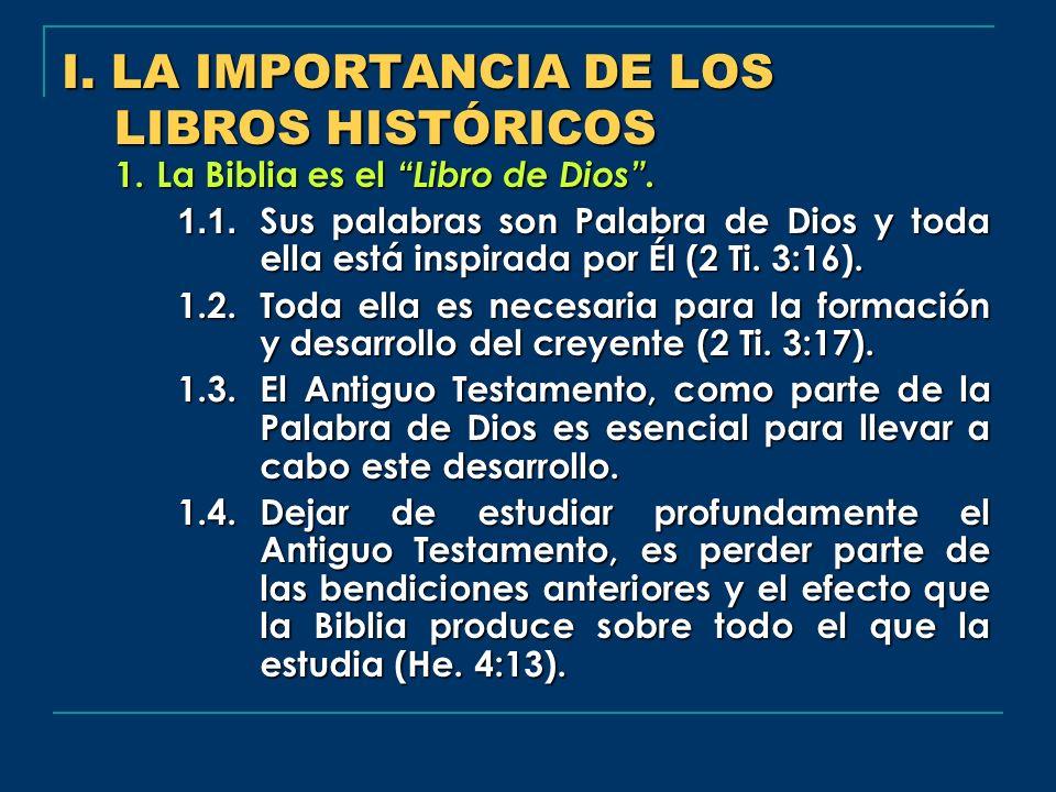 I. LA IMPORTANCIA DE LOS LIBROS HISTÓRICOS