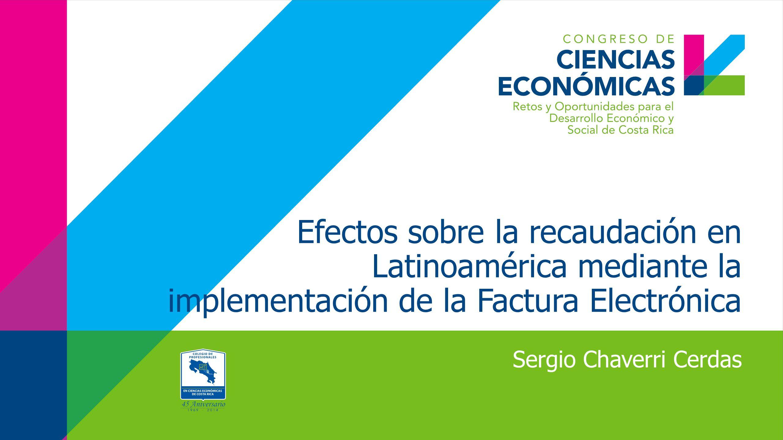 Efectos sobre la recaudación en Latinoamérica mediante la implementación de la Factura Electrónica