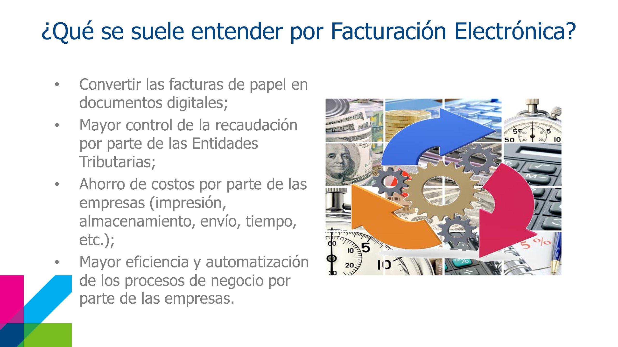 ¿Qué se suele entender por Facturación Electrónica