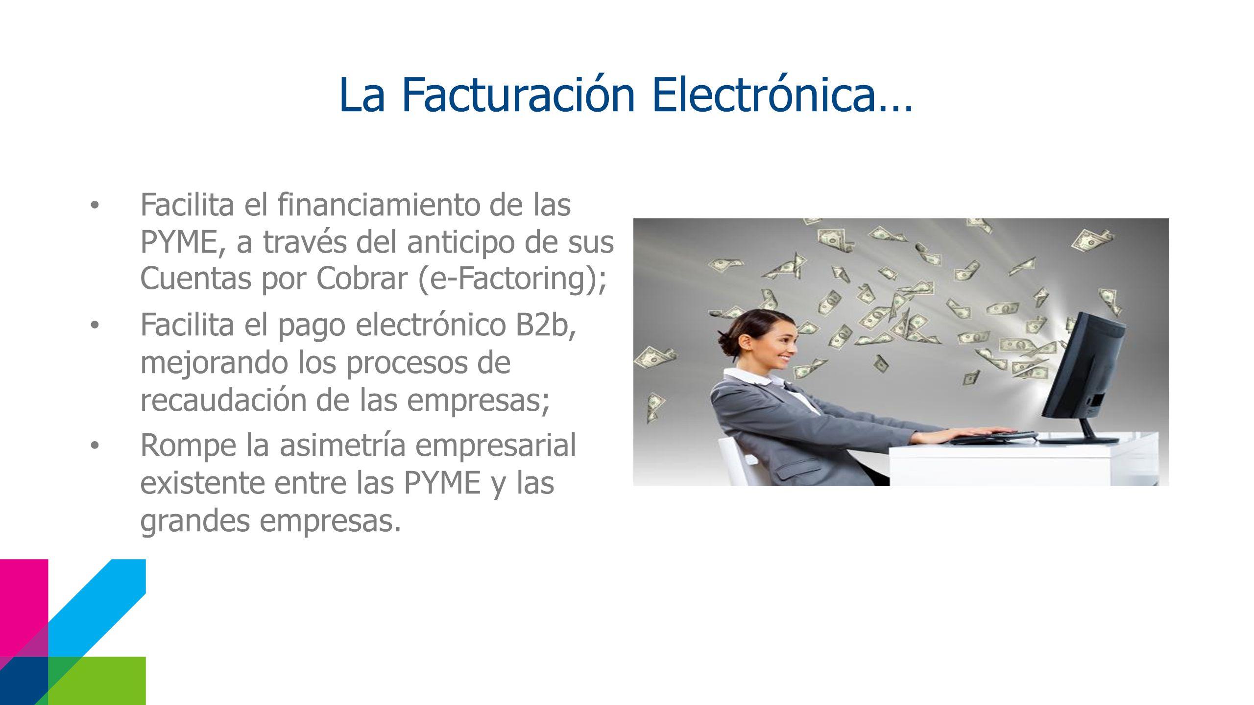 La Facturación Electrónica…