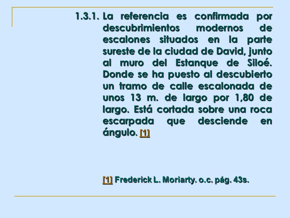 1. 3. 1. La referencia es confirmada por. descubrimientos modernos de