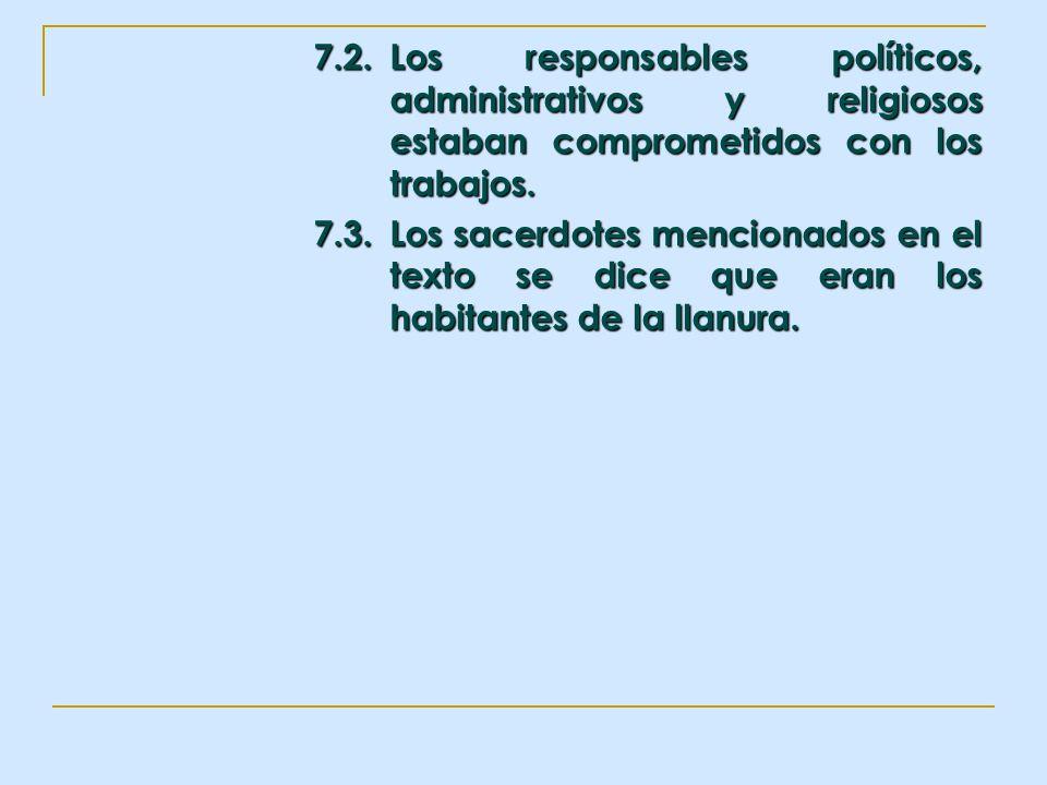 7. 2. Los responsables políticos,. administrativos y religiosos