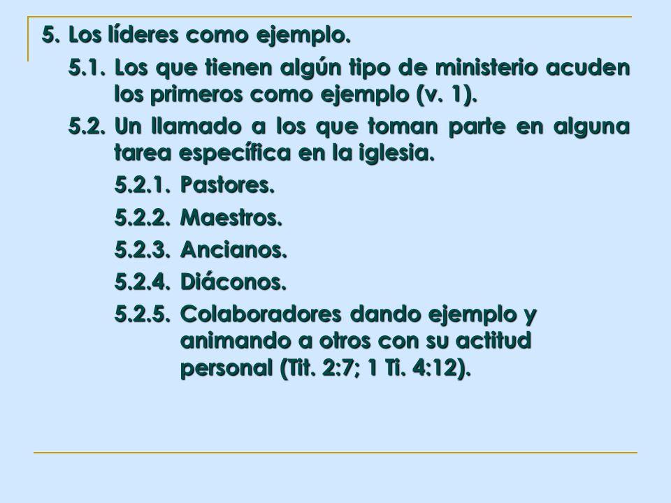 5. Los líderes como ejemplo.