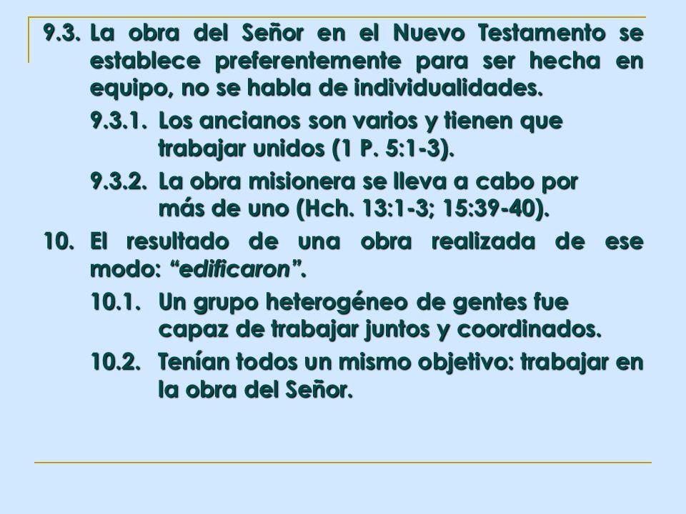 9. 3. La obra del Señor en el Nuevo Testamento se