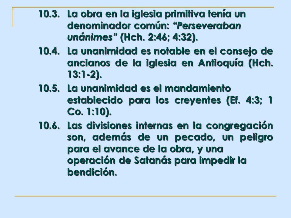 10. 3. La obra en la iglesia primitiva tenía un