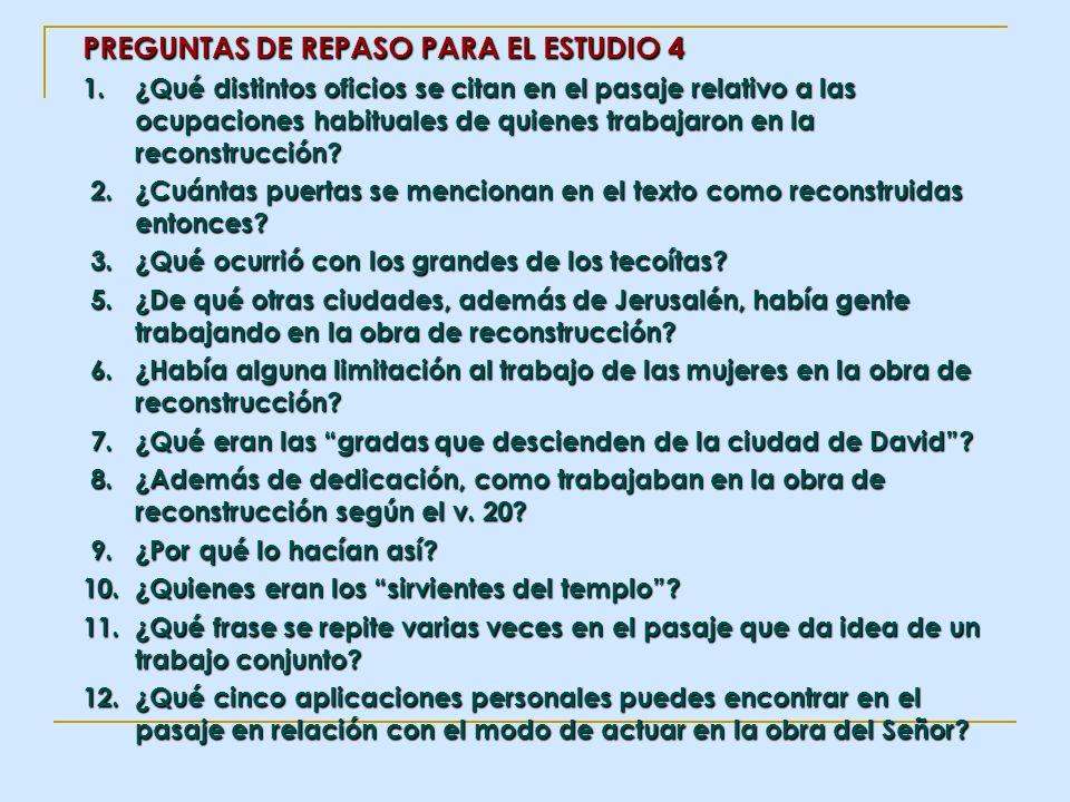 PREGUNTAS DE REPASO PARA EL ESTUDIO 4