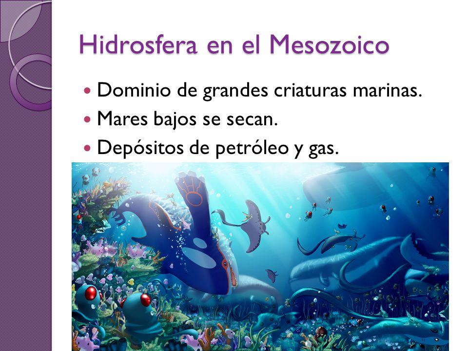 Hidrosfera en el Mesozoico