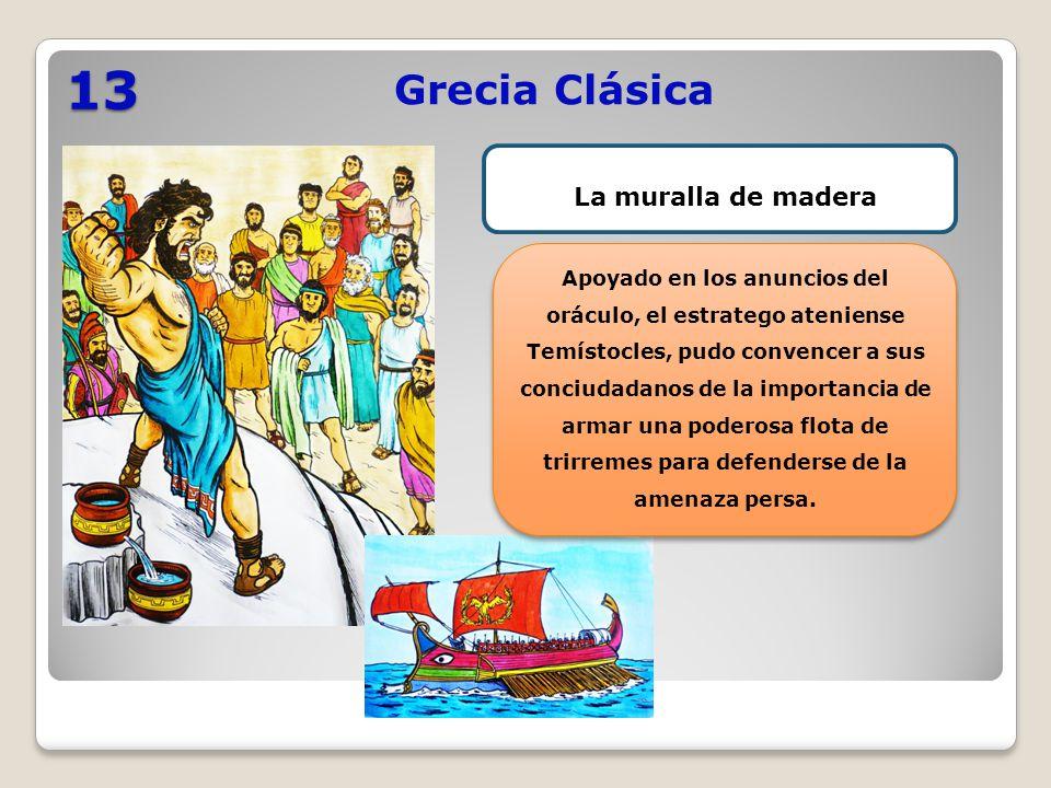 13 Grecia Clásica La muralla de madera
