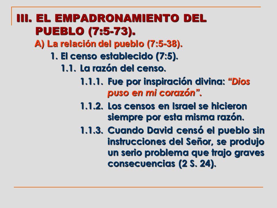 III. EL EMPADRONAMIENTO DEL PUEBLO (7:5-73).