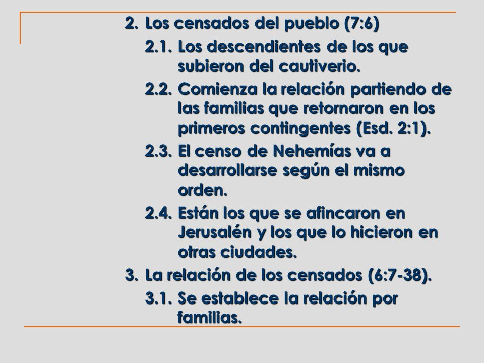 2. Los censados del pueblo (7:6)