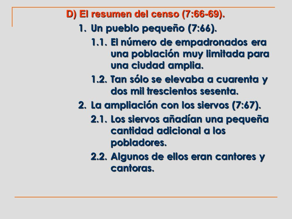 D) El resumen del censo (7:66-69).