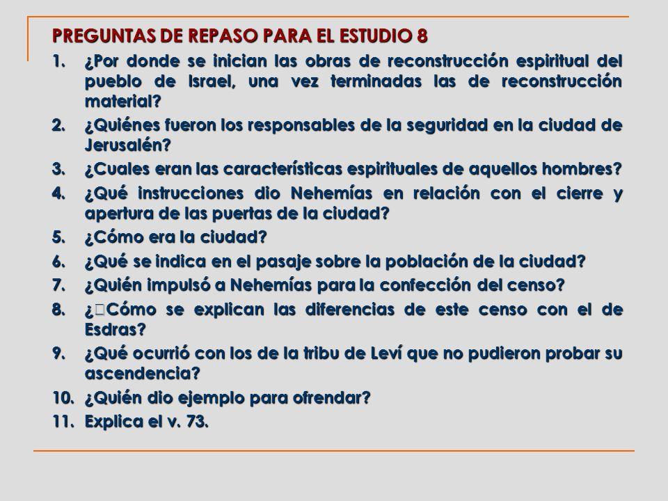 PREGUNTAS DE REPASO PARA EL ESTUDIO 8