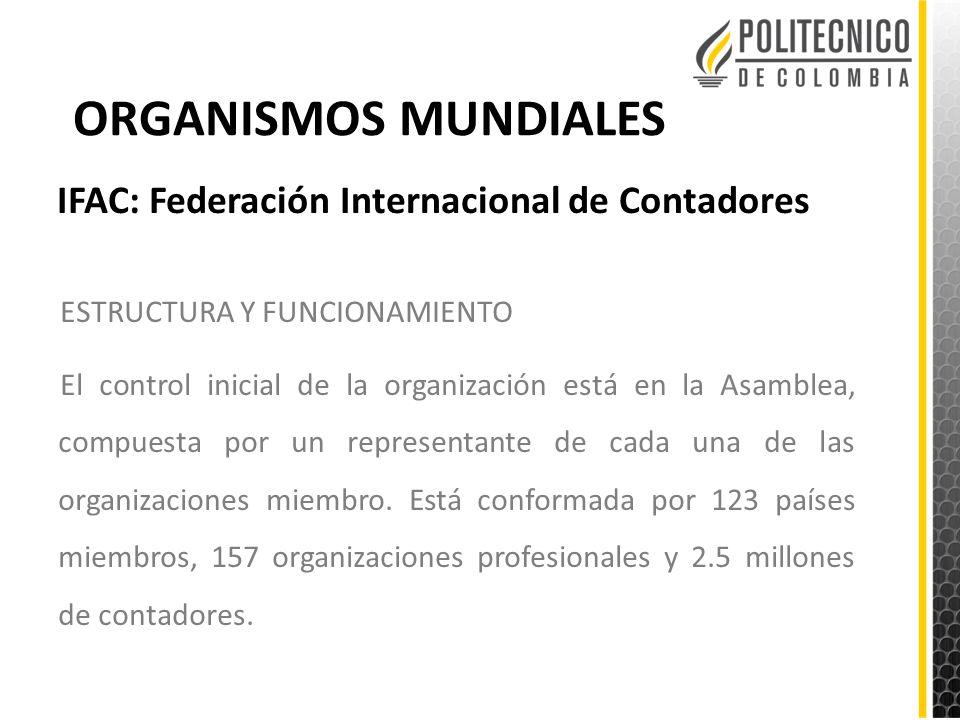 ORGANISMOS MUNDIALES IFAC: Federación Internacional de Contadores