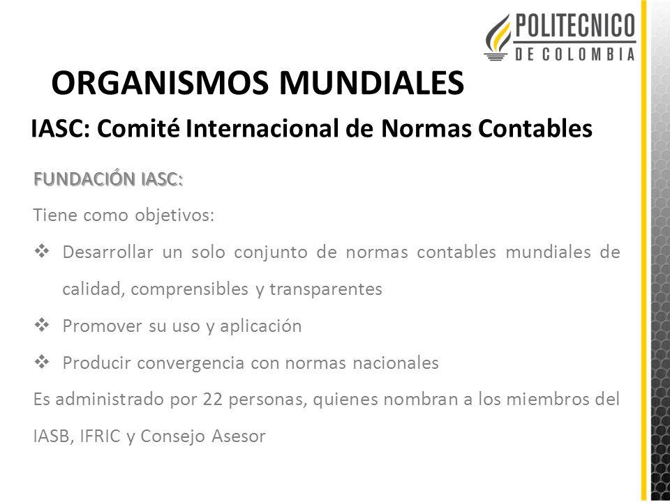 ORGANISMOS MUNDIALES IASC: Comité Internacional de Normas Contables