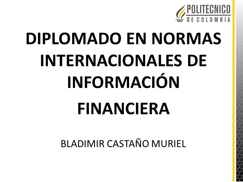 DIPLOMADO EN NORMAS INTERNACIONALES DE INFORMACIÓN