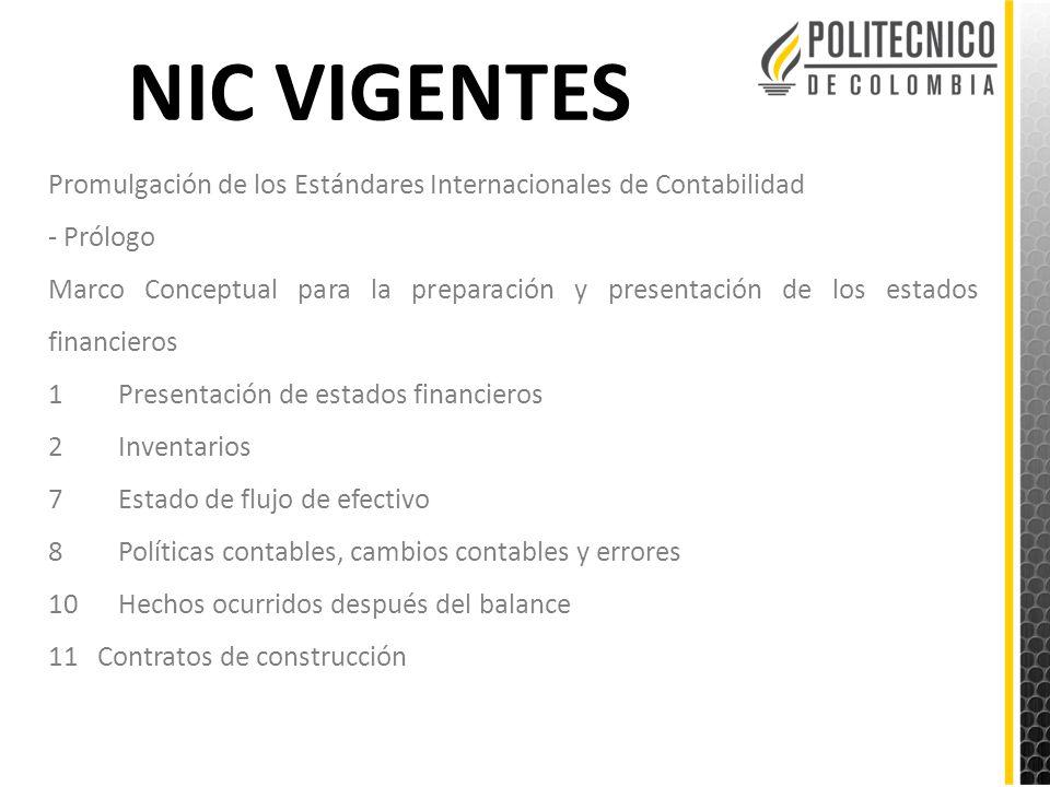 NIC VIGENTES Promulgación de los Estándares Internacionales de Contabilidad. - Prólogo.
