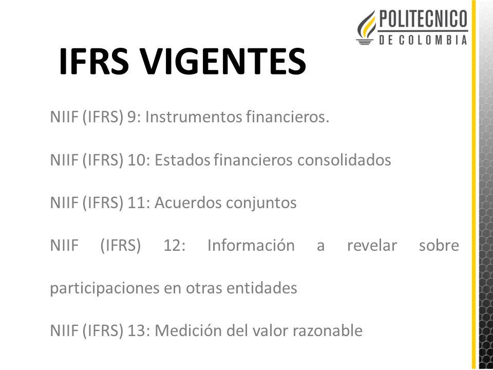 IFRS VIGENTES NIIF (IFRS) 9: Instrumentos financieros.
